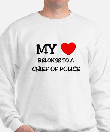 My Heart Belongs To A CHIEF OF POLICE Jumper