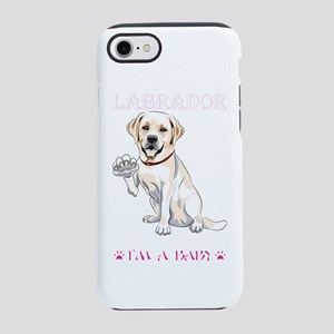 Im Telling You Im Not Labrador iPhone 7 Tough Case