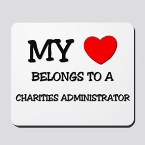 My Heart Belongs To A CHARITIES ADMINISTRATOR Mous