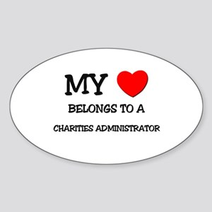 My Heart Belongs To A CHARITIES ADMINISTRATOR Stic
