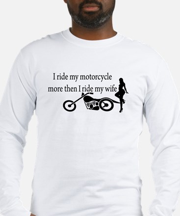 Motorcycle or Wife Long Sleeve T-Shirt