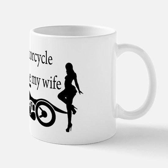 Motorcycle or Wife Mug