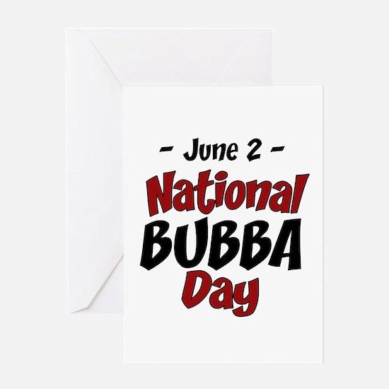 National Bubba Day Greeting Card