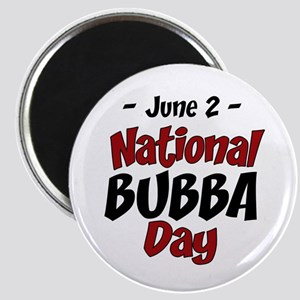 National Bubba Day Magnet