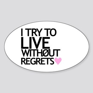 Live Without Regrets Oval Sticker