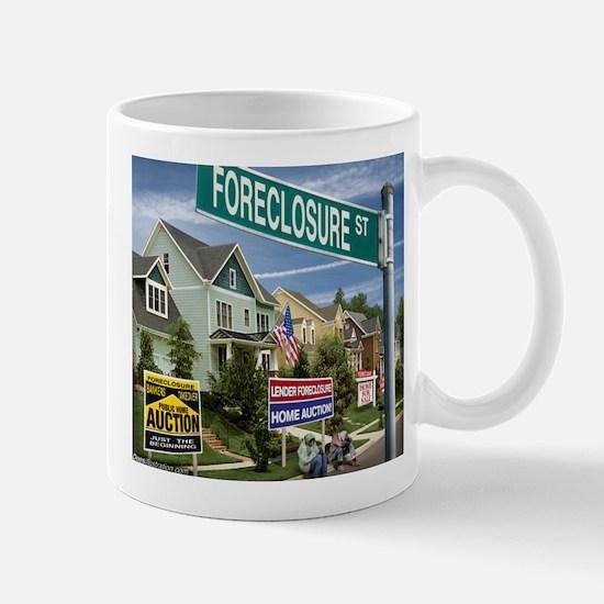 Foreclosure Street Mug