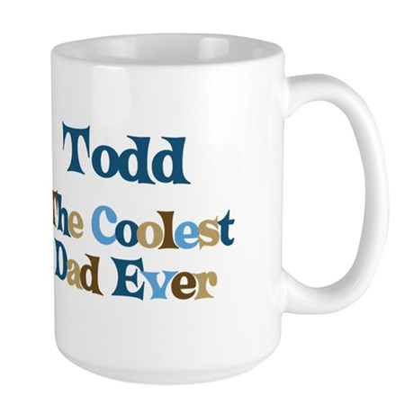 Todd - Coolest Dad Large Mug