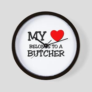 My Heart Belongs To A BUTCHER Wall Clock