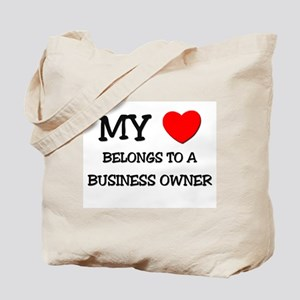 My Heart Belongs To A BUSINESS OWNER Tote Bag