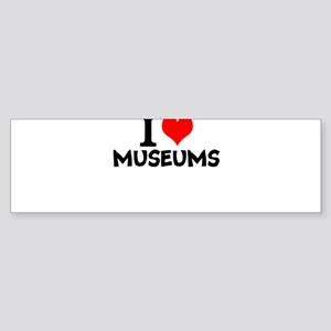 I Love Museums Bumper Sticker
