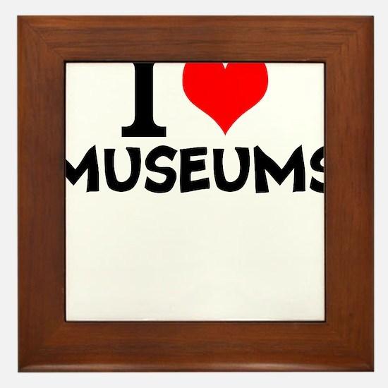 I Love Museums Framed Tile