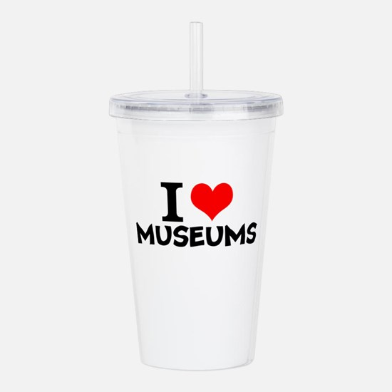 I Love Museums Acrylic Double-wall Tumbler