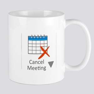 Cancel Meeting Mugs