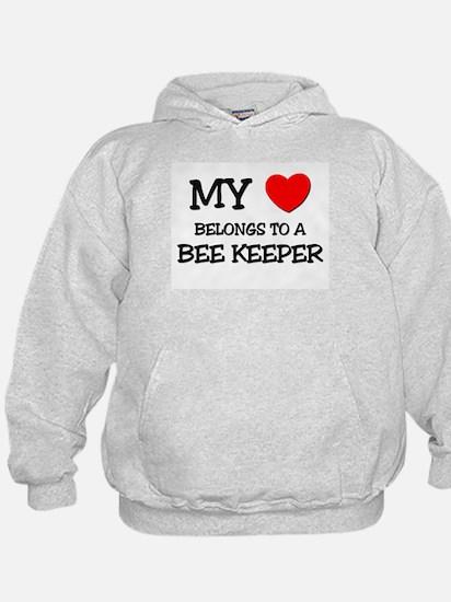 My Heart Belongs To A BEE KEEPER Hoody