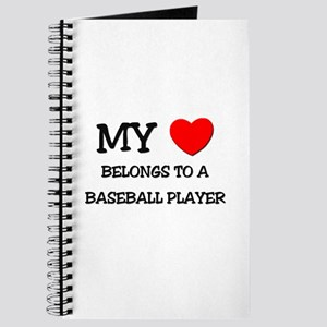 My Heart Belongs To A BASEBALL PLAYER Journal