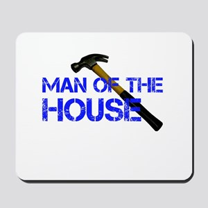 Man of the house Mousepad