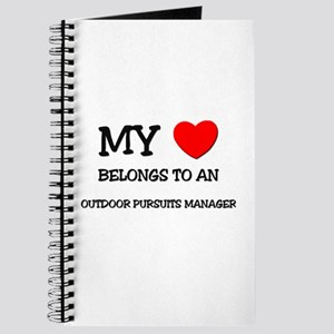 My Heart Belongs To An OUTDOOR PURSUITS MANAGER Jo