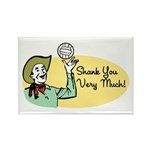 Shank You Very Much! Rectangle Magnet (100 pack)