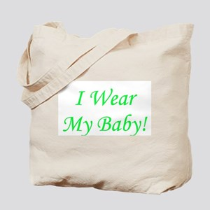 I Wear My Baby - Multiple Col Tote Bag
