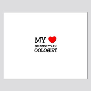 My Heart Belongs To An OOLOGIST Small Poster
