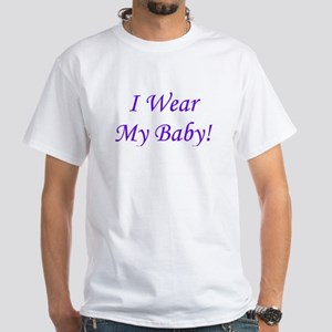 I Wear My Baby - Multiple Col White T-Shirt