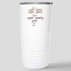 SUPER SPEECHY Stainless Steel Travel Mug