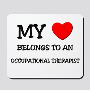 My Heart Belongs To An OCCUPATIONAL THERAPIST Mous