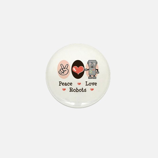Peace Love Robots Mini Button