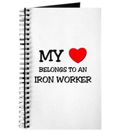 My Heart Belongs To An IRON WORKER Journal