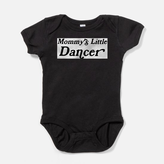 Mommys Little Dancer Body Suit