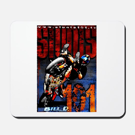 Bill D Stunts101 Mousepad