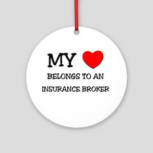 My Heart Belongs To An INSURANCE BROKER Ornament (