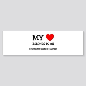 My Heart Belongs To An INFORMATION SYSTEMS MANAGER