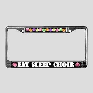 Eat Sleep Choir License Plate Frame