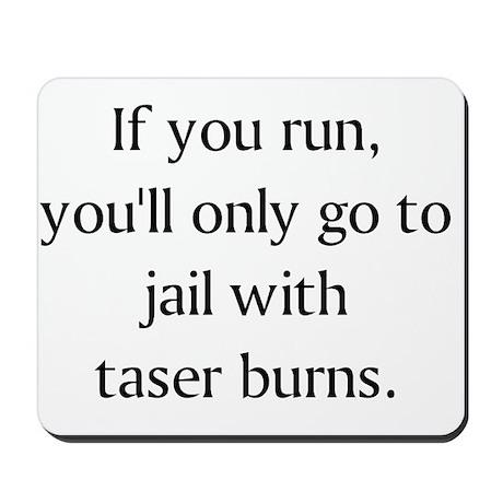 taser burns Mousepad