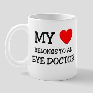 My Heart Belongs To An EYE DOCTOR Mug