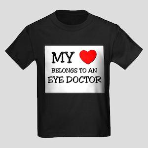 My Heart Belongs To An EYE DOCTOR Kids Dark T-Shir