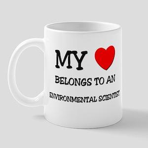 My Heart Belongs To An ENVIRONMENTAL SCIENTIST Mug