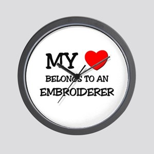 My Heart Belongs To An EMBROIDERER Wall Clock