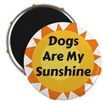 Dogs are My Sunshine Magnets