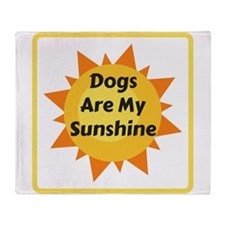 Dogs are My Sunshine Throw Blanket