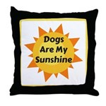Dogs are My Sunshine Throw Pillow