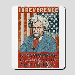 Mark Twain Irreverence Mousepad