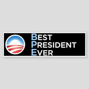 Obama = Best President Ever Bumper Sticker