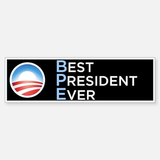 Obama = Best President Ever Bumper Car Car Sticker