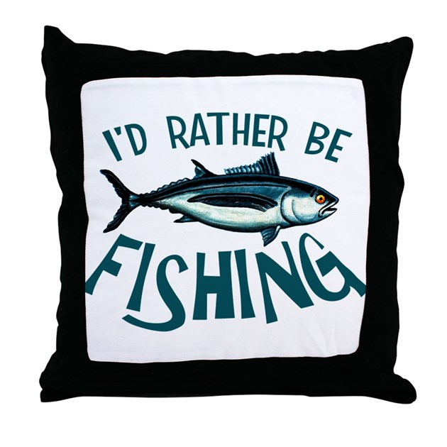 Rather be fishing throw pillow by groundhog2 for Rather be fishing