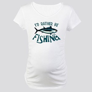 Rather Be Fishing Maternity T-Shirt