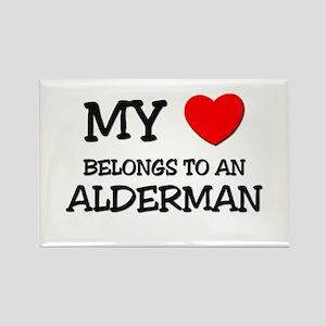 My Heart Belongs To An ALDERMAN Rectangle Magnet