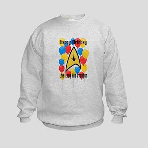 Happy Birthday Live Long Sweatshirt