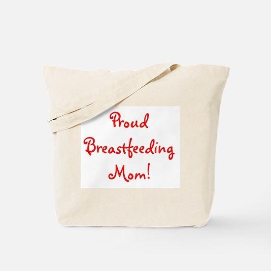 Proud Breastfeeding Mom - Mul Tote Bag
